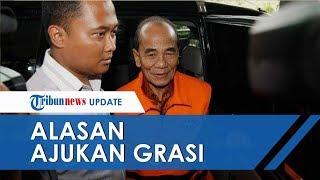 Ini Alasan Mantan Gubernur Riau Annas Maamun Ajukan Grasi, Jokowi Setujui Beri Grasi 1 Tahun