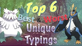 Top 6 Best and Worst Unique Typings in Pokémon