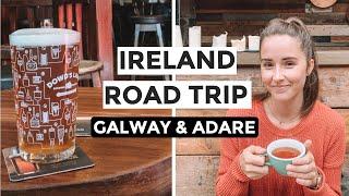 IRELAND ROAD TRIP: Exploring Galway And Beautiful Adare (Ireland's West Coast)
