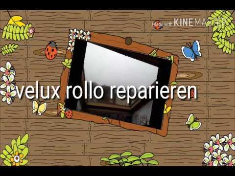 Velux Rollo reparieren