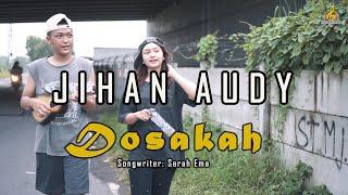 Download lagu Jihan Audy Dosakah Mp3