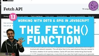 1.1: fetch() - Working With Data & APIs in JavaScript