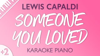 Someone You Loved (Higher Key   Piano Karaoke) Lewis Capaldi