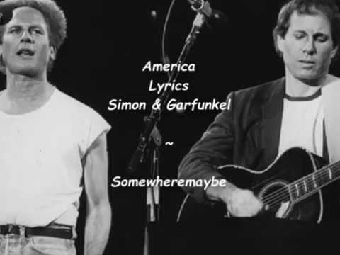 America -  Lyrics - Simon & Garfunkel