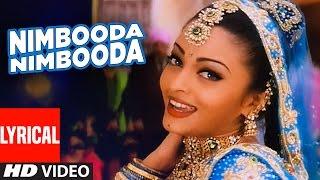 Nimbooda Nimbooda Lyrical Video | Hum Dil De Chuke
