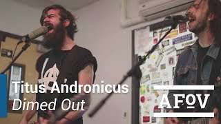 """Titus Andronicus - """"Dimed Out"""" A Fistful of Vinyl sessions (KXLU 88.9 FM Los Angeles)"""