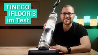 Tineco iFloor 3 im Test - Eine günstige Wischsauger Alternative zum Floor One S3?