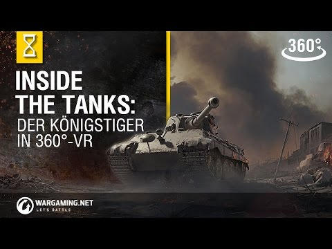 Inside the Tanks: Der Königstiger in 360° (VR)
