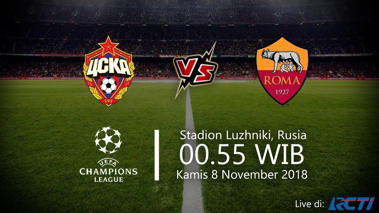 Live Streaming Rcti: Live Streaming RCTI, CSKA Moscow Vs AS Roma Di Liga