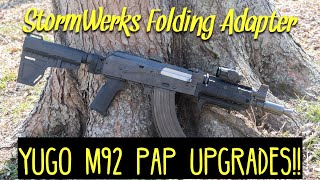 Yugo M92 PAP Pistol UPGRADE!! - Storm Werks Folding Adapter