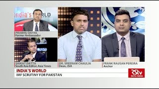India's World: IMF Scrutiny for Pak