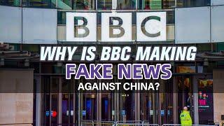 Dlaczego BBC podaje fałszywe wiadomości przeciwko Chinom?