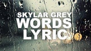 Skylar Grey   Words Lyrics