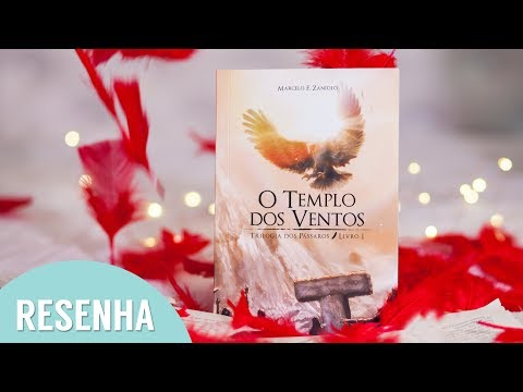 Resenha: O Templo dos Ventos - A Trilogia dos Pássaros - Livro 1 l Marcelo F. Zaniolo