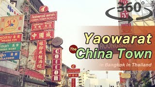 Yaowarat: the Chinatown in Bangkok in Thailand VR | 360 Video