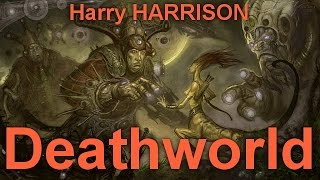 Deathworld  By Harry HARRISON (1925 - 2012) By Science Fiction Full Audiobooks