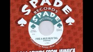Ethiopians - Fire A Mus Mus Tail