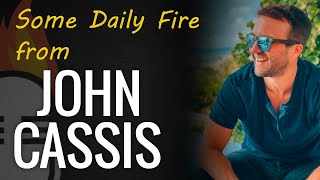 Daily inspiration with John Cassis & JLD