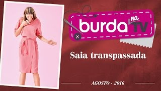 Burda na TV 103 – Saia transpassada