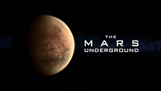 THE MARS UNDERGROUND HD Full Movie