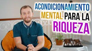 Video: Acondicionamiento Mental Para la Riqueza