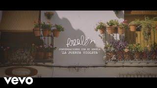 Rozalén - La Puerta Violeta - Conversaciones Con Mi Abuela  Documental