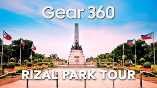 Rizal Park 360 Tour • Manila Philippines • Samsung Gear 360
