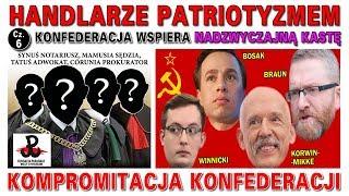 Kompromitacja Konfederacji – Konfederacja wspiera nadzwyczajną kastę – Handlarze patriotyzmem, cz. 6