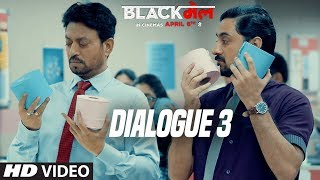 "We present to you the Dialogue Promo 3 ""Tera Dev Dekhne Mey Kesa Hai? Pati Jesa !!"" from the upcoming Bollywood movie ""Blackमेल"".   Gulshan Kumar & Ramesh Deo present, T-Series & RDP Motion Pictures Film, Produced by Bhushan Kumar, Krishan Kumar, Abhinay Deo and Apurba Sengupta, Blackमेल is directed by Abhinay Deo. The film has Irrfan Khan and Kirti Kulhari in lead roles along with Divya Dutta, Arunoday Singh & Omi Vaidya. The movie is releasing on 6th April 2018.  ___ Enjoy & stay connected with us! ► Subscribe to T-Series: http://bit.ly/TSeriesYouTube ► Like us on Facebook: https://www.facebook.com/tseriesmusic ► Follow us on Twitter: https://twitter.com/tseries ► Follow us on Instagram: http://bit.ly/InstagramTseries"