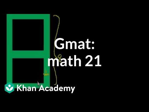 GMAT: Math 21 (video) | Problem solving | Khan Academy