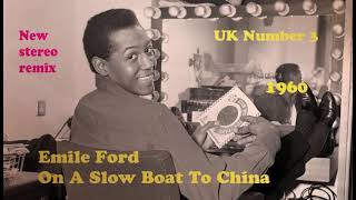 Emile Ford   On A Slow Boat To China 2021 stereo remix