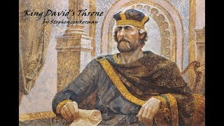KING DAVID's throne in EUROPE - by Stephen Spykerman
