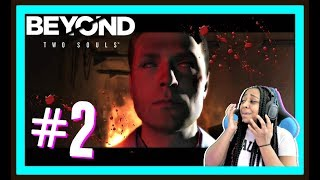 THEY ARE POSSESSED!!!! | BEYOND 2 SOULS EPISODE 2 FULL GAMEPLAY!!!