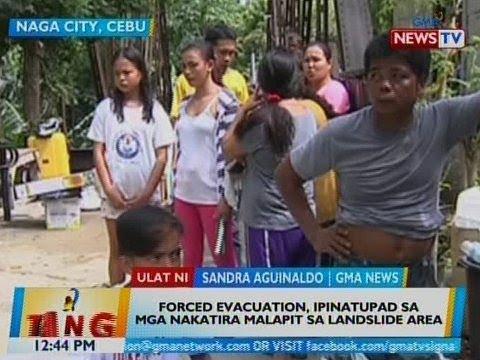 [GMA]  BT: Forced evacuation, ipinatupad sa mga nakatira malapit sa landslide area sa Naga City, Cebu
