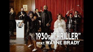 Thriller - Michael Jackson (1930s Jazz Cover) ft. Wayne Brady