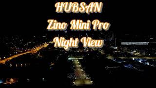 Hubsan Zino Mini Pro Night Flight, Night Shots