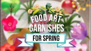 Food Garnishes For Springtime (BIRDS PLANTS & MORE)