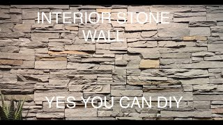 Interior Stone Wall DIY -How To Install Faux Stone on Interior Wall All by Yourself