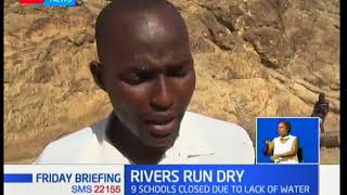 Rivers Run Dry: Several schools closed due to water shortage