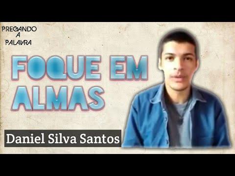 Foque em Almas (Daniel Silva Santos)