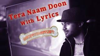 Tera Naam Doon Official Lyric Video - Entertainment | Akshay