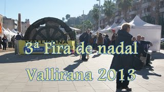 preview picture of video '3ª Fira de nadal de Vallirana 2013'