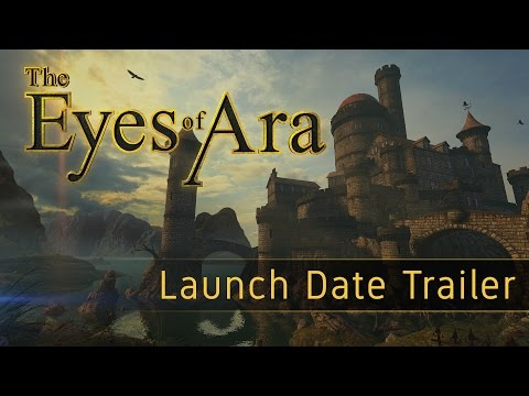 The Eyes of Ara - Launch Date Trailer thumbnail