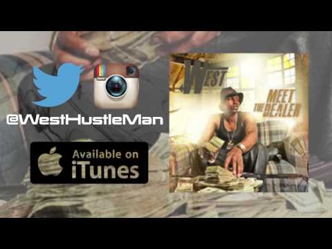 West - Hustle man ft Young Buck (Meet The Dealer Album)
