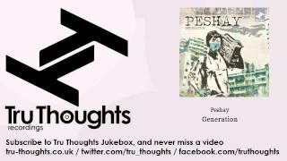 Peshay - Generation