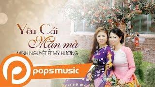 Yêu Cái Mặn Mà   Minh Nguyệt ft Thành Phú 