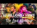 The Love Mashup | Atif Aslam & Arijit Singh 2018