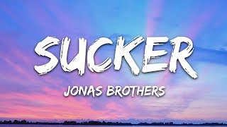 Jonas Brothers   Sucker (Lyrics)