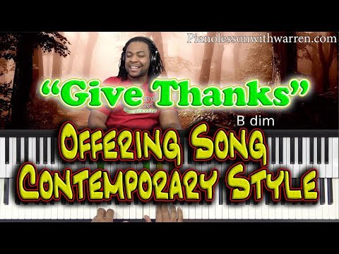 """#92: """"Give Thanks"""" - Offering Song Contemporary Style"""