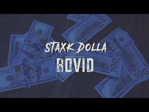 Staxk Dolla – Bovid / No Hook (Shot By Dexta Dave)
